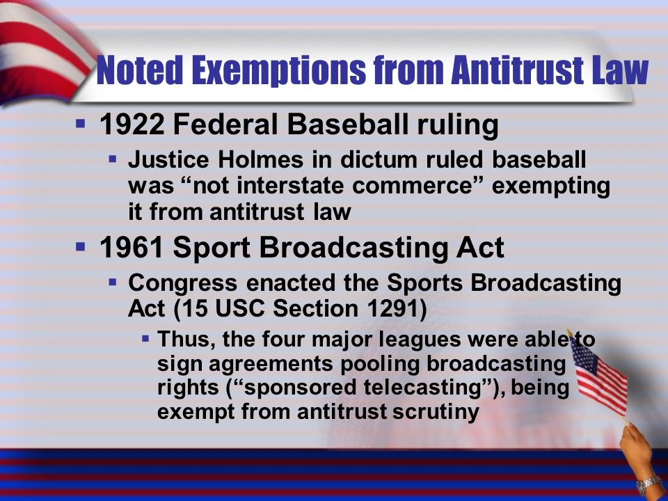 Noted Exemptions from Antitrust Law