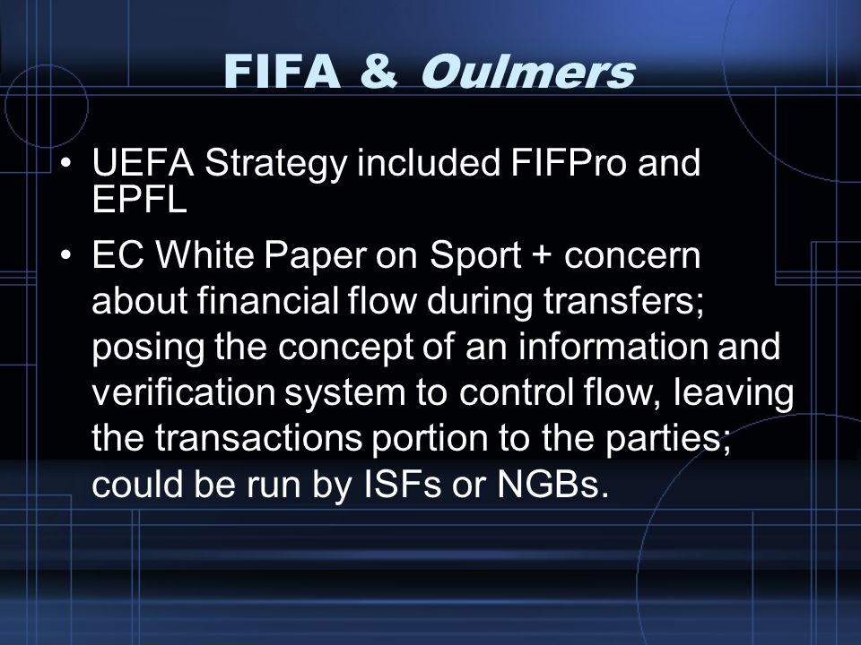 FIFA & Oulmers UEFA Strategy included FIFPro and EPFL