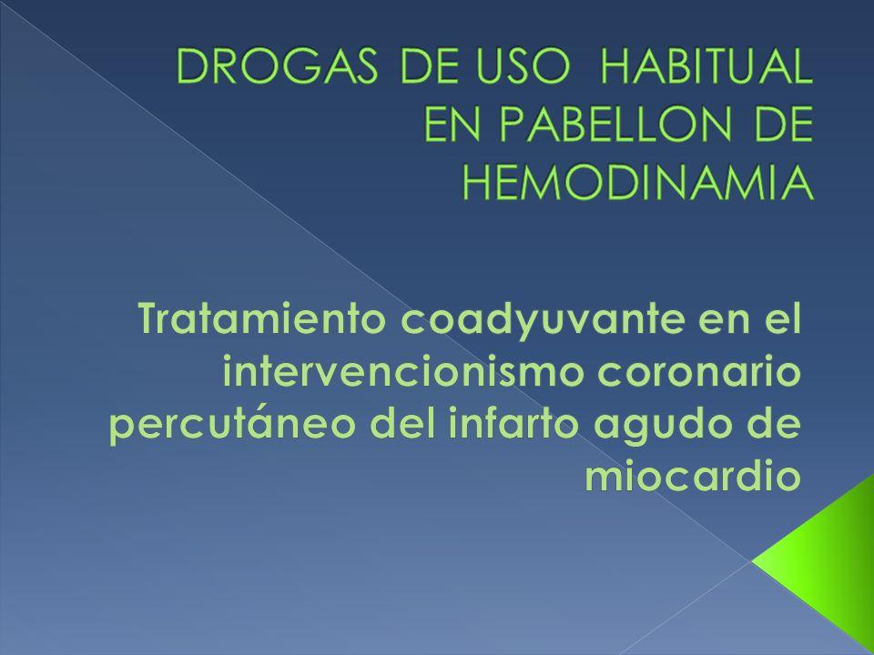 DROGAS DE USO HABITUAL EN PABELLON DE HEMODINAMIA