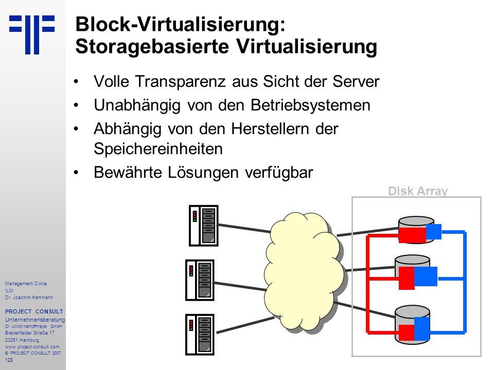 Block-Virtualisierung: Storagebasierte Virtualisierung