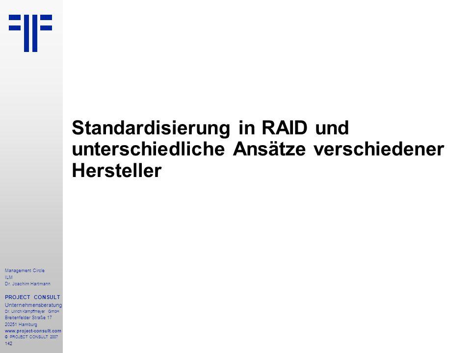 Standardisierung in RAID und unterschiedliche Ansätze verschiedener Hersteller