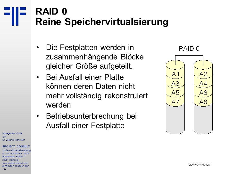 RAID 0 Reine Speichervirtualsierung
