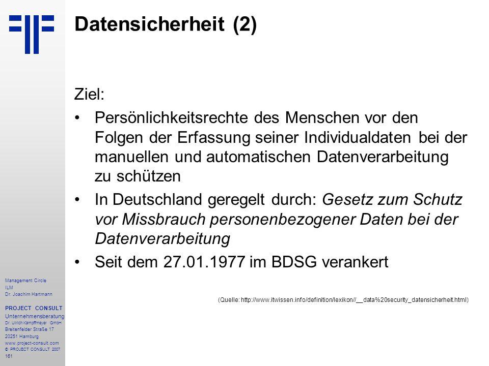 Datensicherheit (2) Ziel: