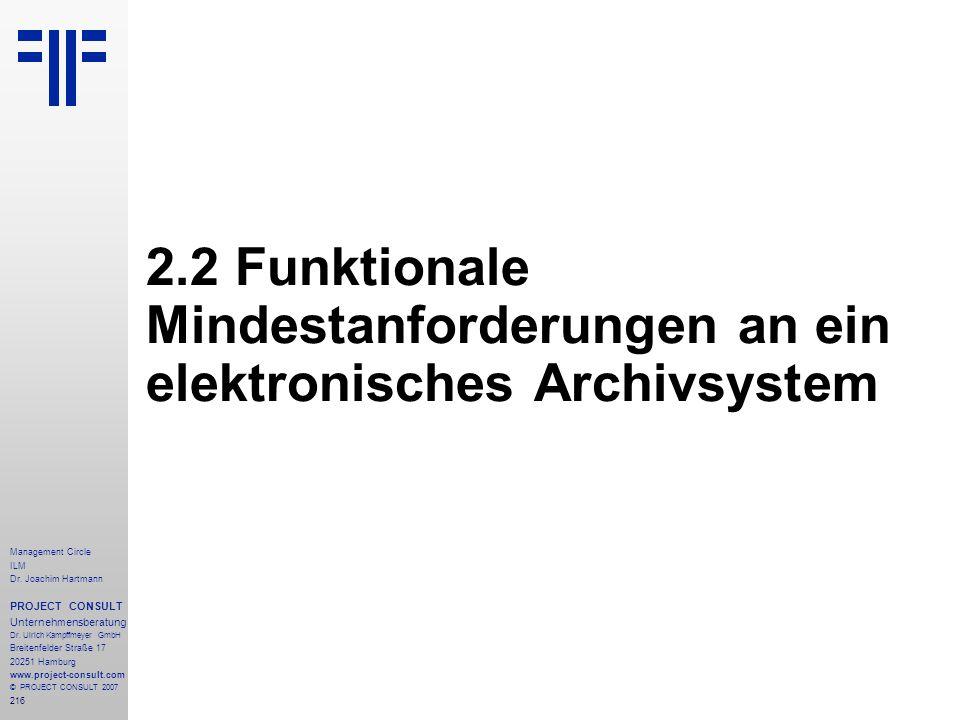2.2 Funktionale Mindestanforderungen an ein elektronisches Archivsystem