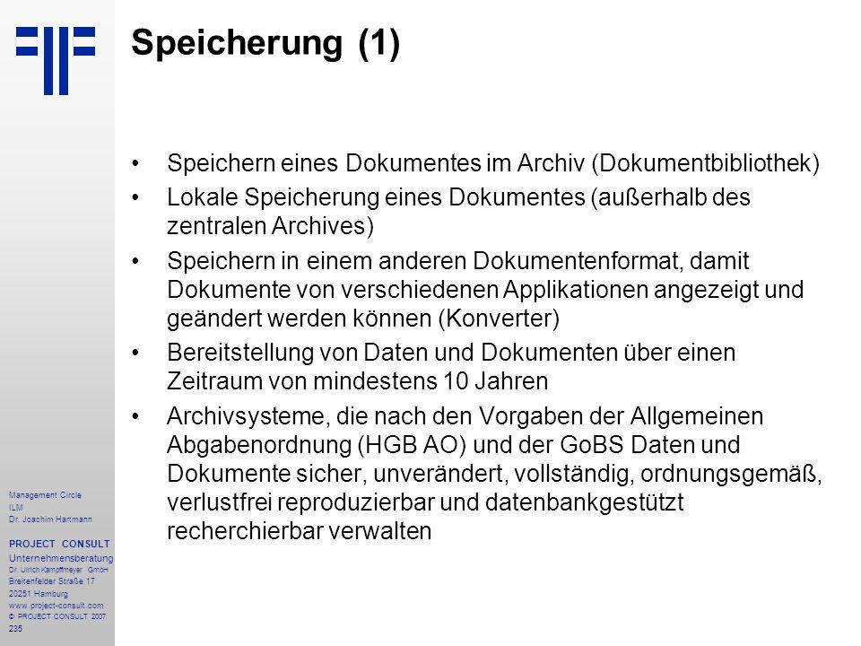 Speicherung (1) Speichern eines Dokumentes im Archiv (Dokumentbibliothek) Lokale Speicherung eines Dokumentes (außerhalb des zentralen Archives)