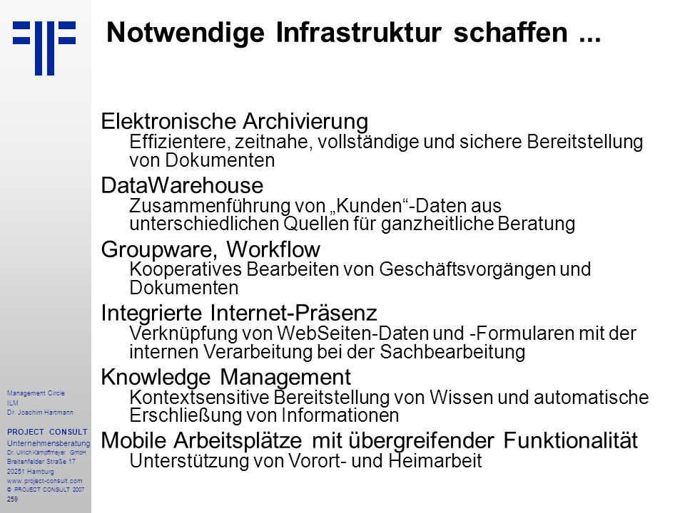 Notwendige Infrastruktur schaffen ...