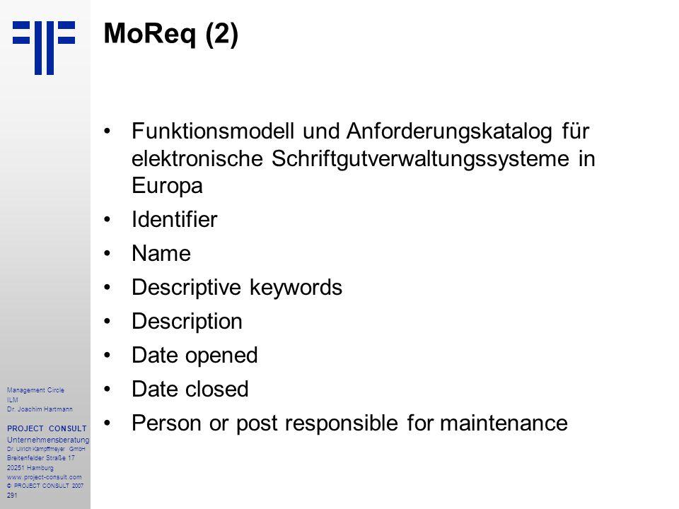 MoReq (2) Funktionsmodell und Anforderungskatalog für elektronische Schriftgutverwaltungssysteme in Europa.