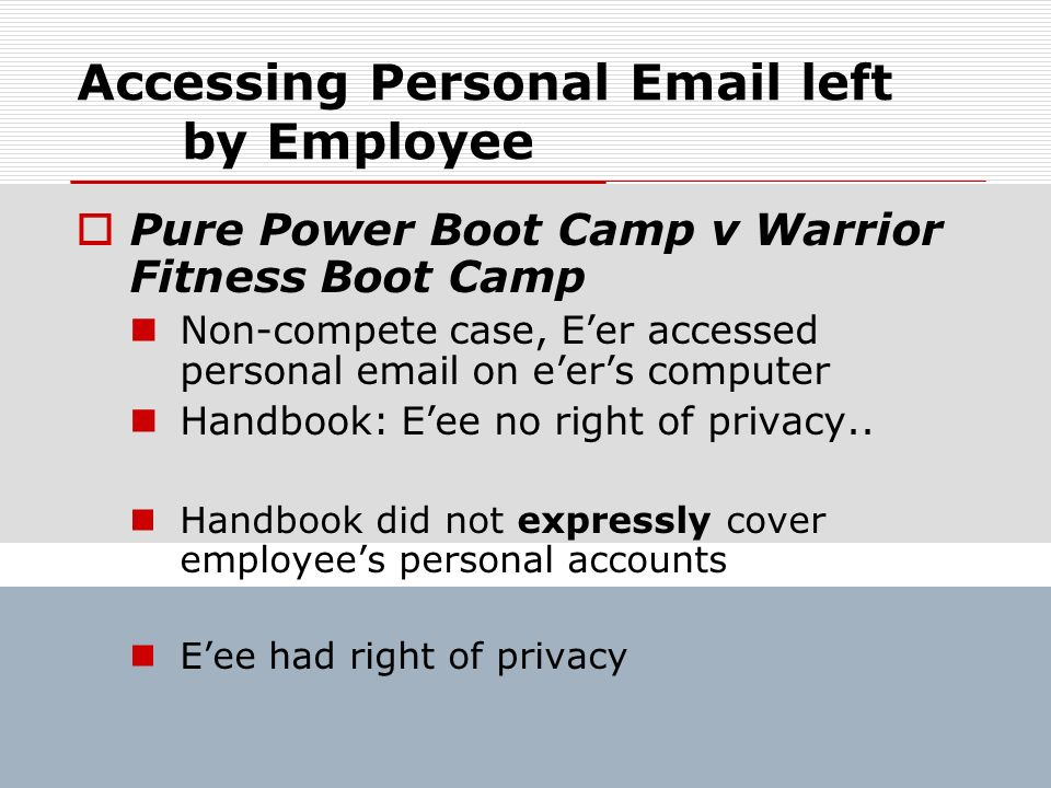 Accessing Personal  left by Employee