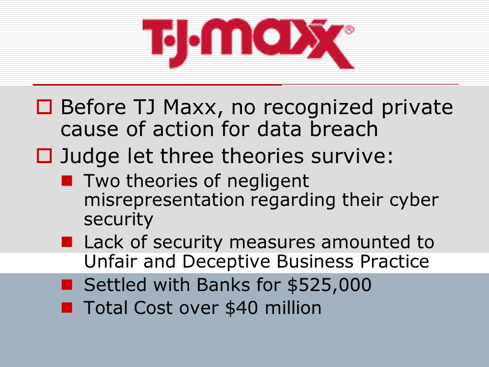 Before TJ Maxx, no recognized private cause of action for data breach