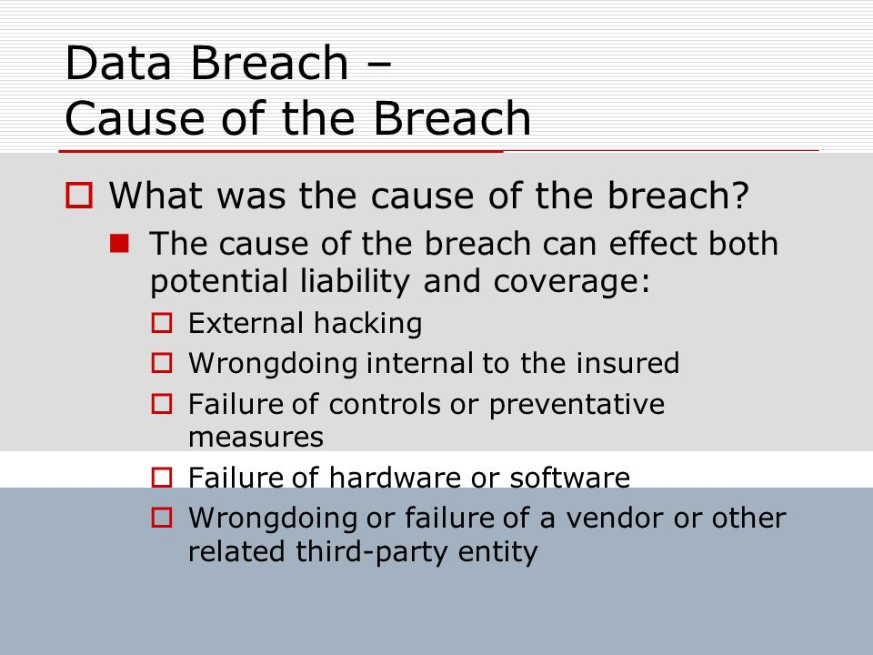Data Breach – Cause of the Breach