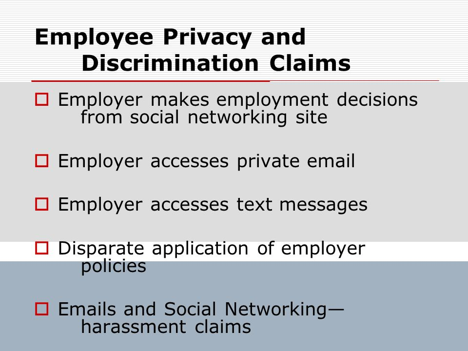 Employee Privacy and Discrimination Claims