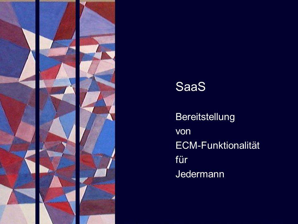 SaaS Bereitstellung von ECM-Funktionalität für Jedermann