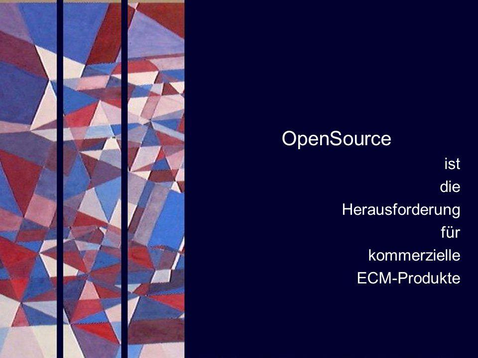 OpenSource ist die Herausforderung für kommerzielle ECM-Produkte
