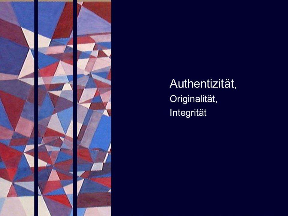 Authentizität, Originalität, Integrität PROJECT CONSULT