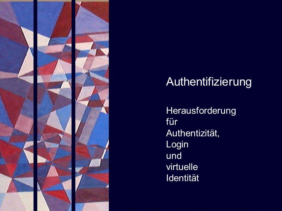 Authentifizierung Herausforderung für Authentizität, Login und virtuelle Identität. SAPERIONcongress.
