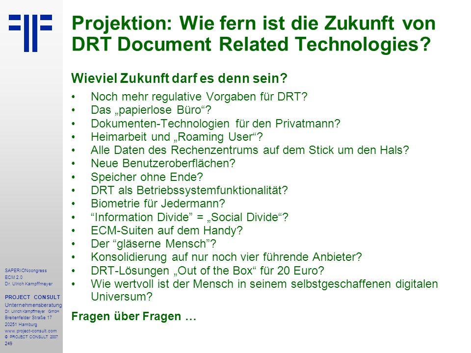 Projektion: Wie fern ist die Zukunft von DRT Document Related Technologies