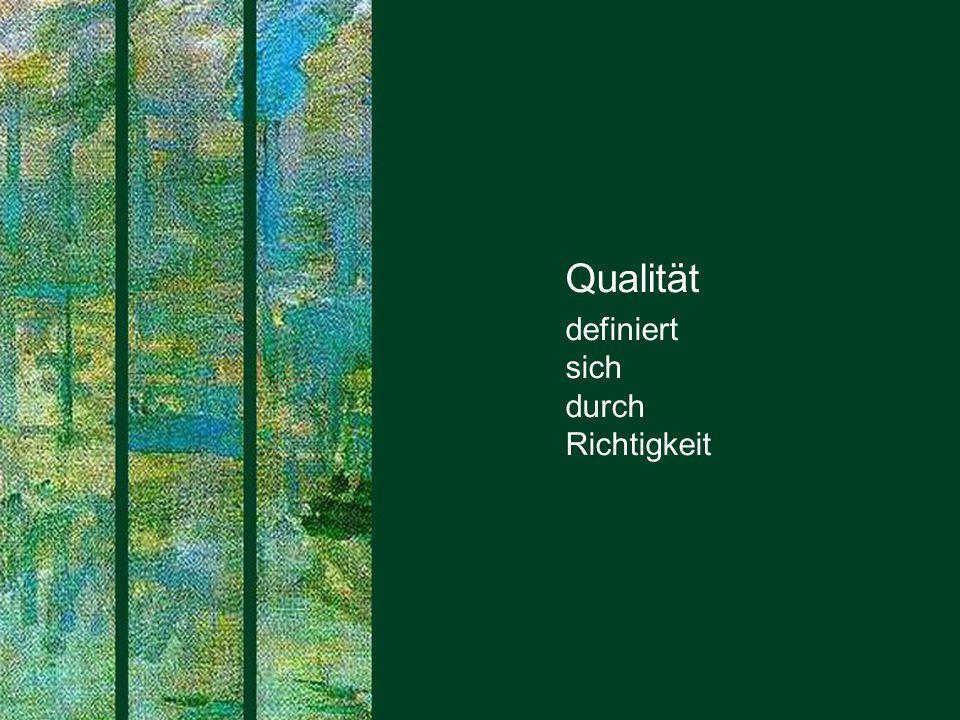 Qualität definiert sich durch Richtigkeit PROJECT CONSULT
