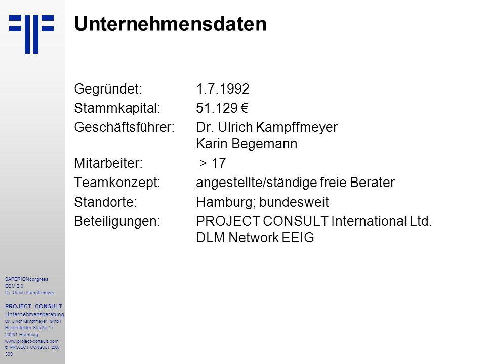 Unternehmensdaten Gegründet: 1.7.1992 Stammkapital: 51.129 €