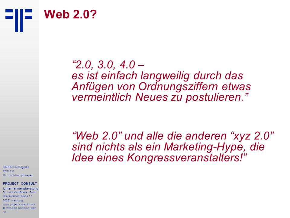 Web 2.0 2.0, 3.0, 4.0 – es ist einfach langweilig durch das Anfügen von Ordnungsziffern etwas vermeintlich Neues zu postulieren.