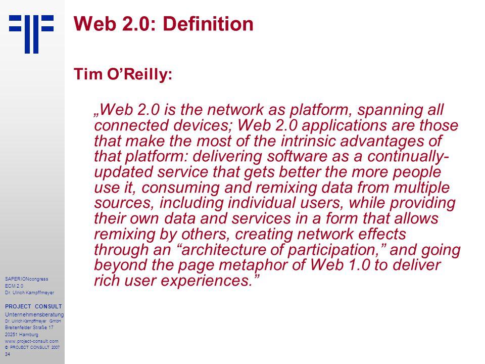 Web 2.0: Definition Tim O'Reilly: