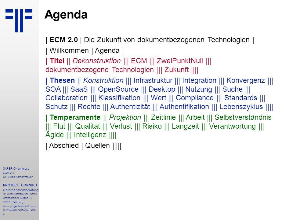 Agenda | ECM 2.0 | Die Zukunft von dokumentbezogenen Technologien |