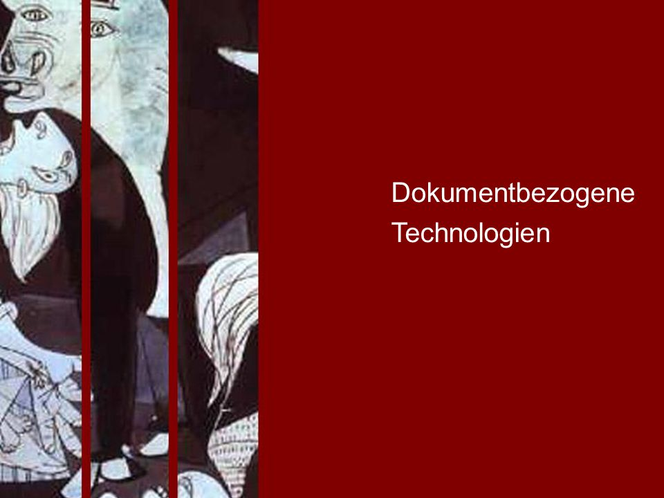 Dokumentbezogene Technologien PROJECT CONSULT Unternehmensberatung