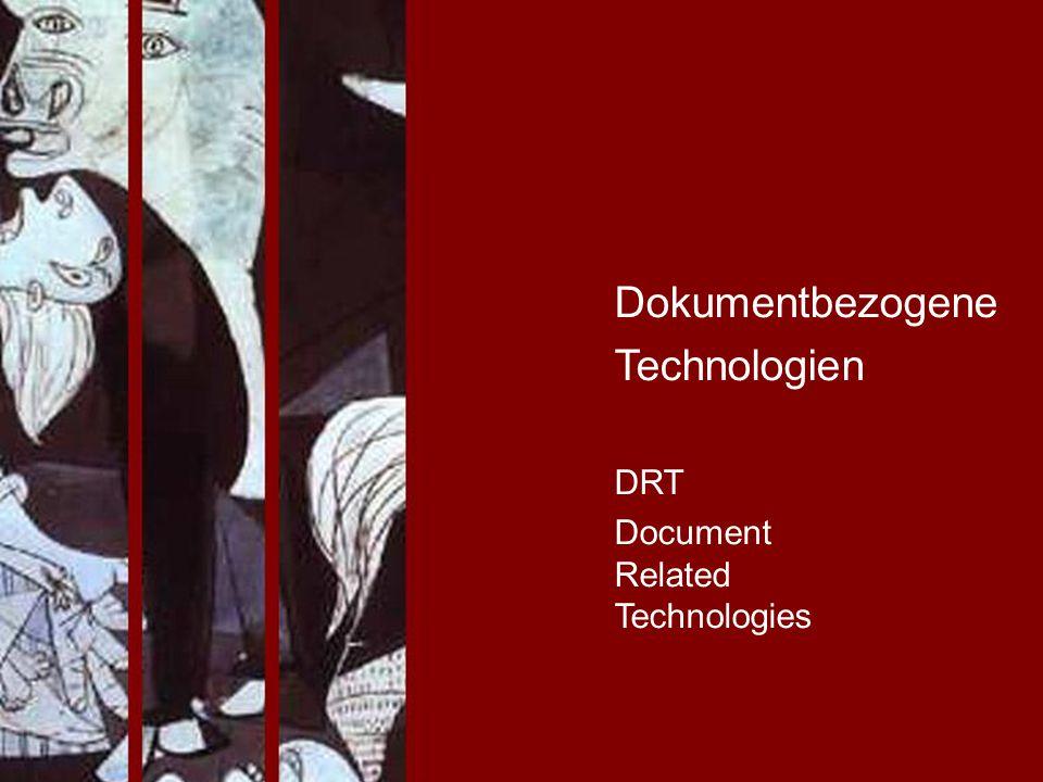 Dokumentbezogene Technologien DRT Document Related Technologies
