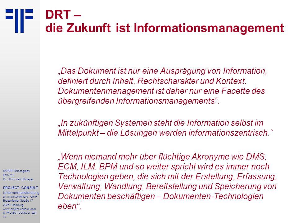 DRT – die Zukunft ist Informationsmanagement