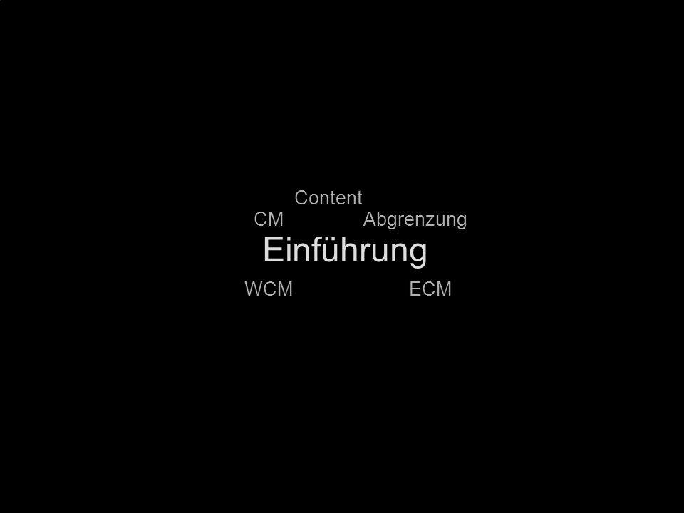 Einführung Content CM Abgrenzung WCM ECM PROJECT CONSULT