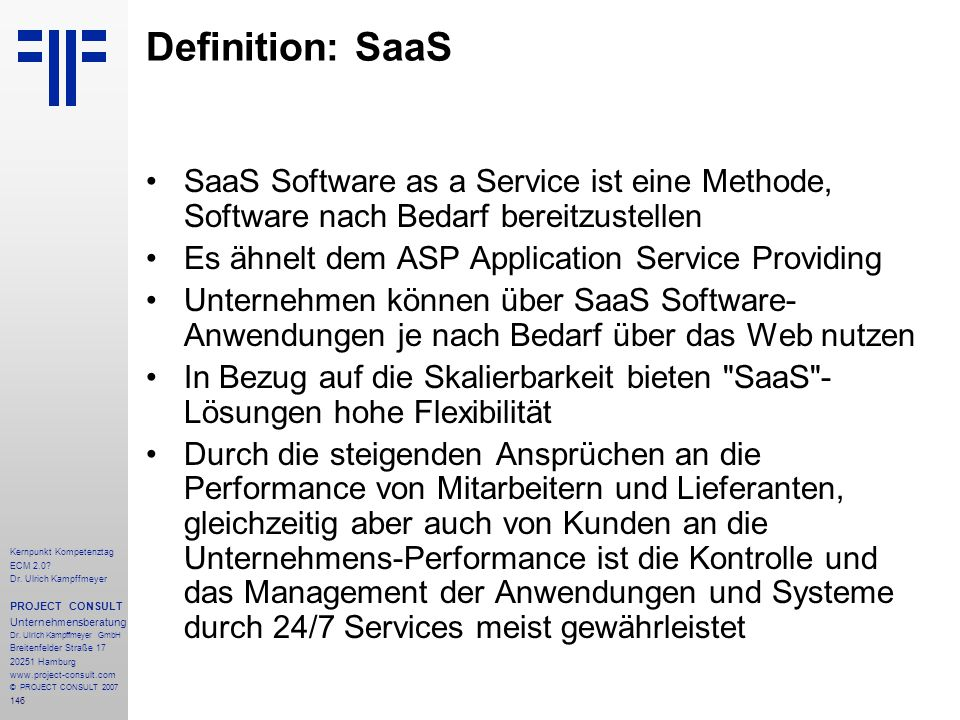 Definition: SaaS SaaS Software as a Service ist eine Methode, Software nach Bedarf bereitzustellen.