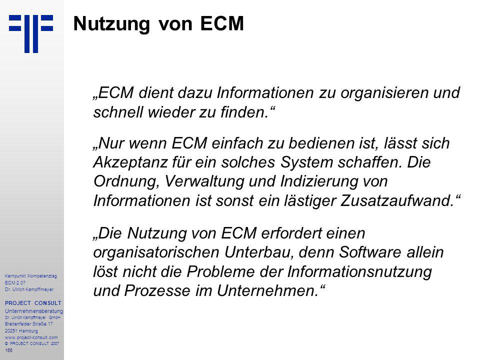"""Nutzung von ECM """"ECM dient dazu Informationen zu organisieren und schnell wieder zu finden."""