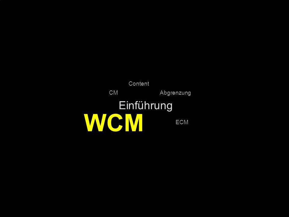 WCM Einführung Content CM Abgrenzung ECM PROJECT CONSULT