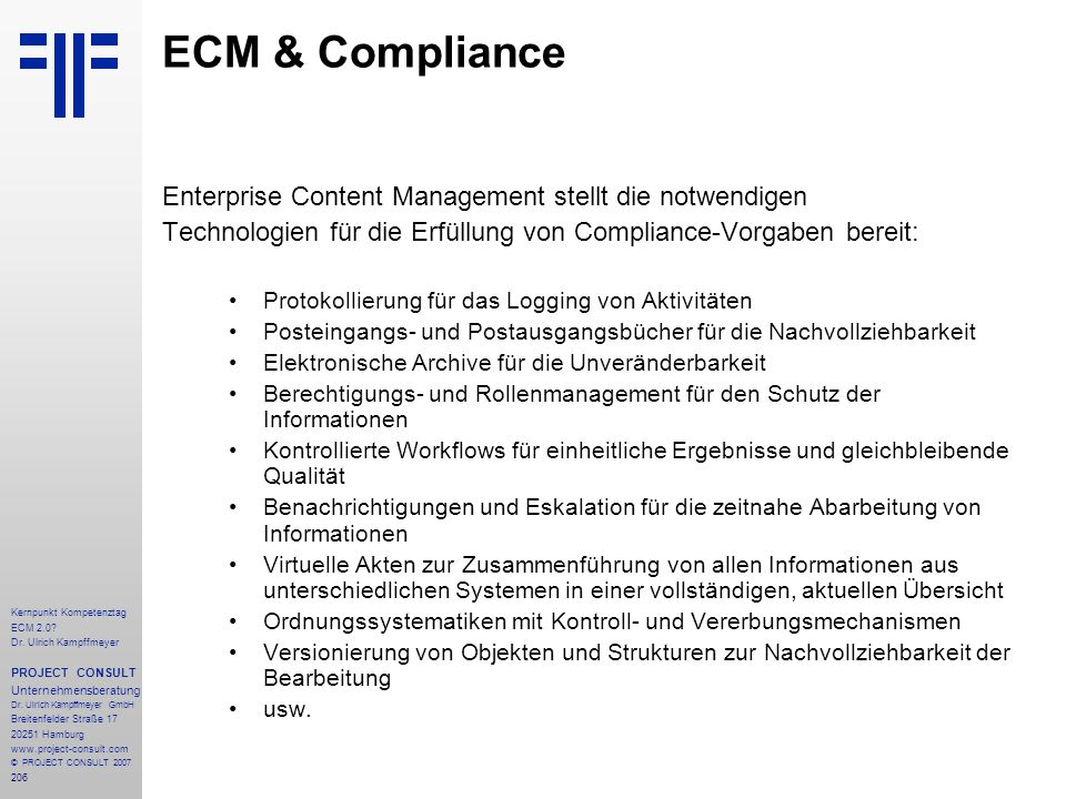 ECM & Compliance Enterprise Content Management stellt die notwendigen