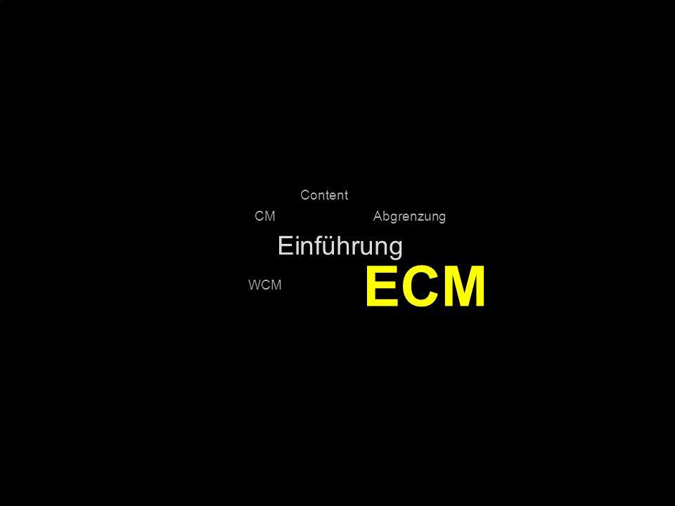 ECM Einführung Content CM Abgrenzung WCM PROJECT CONSULT