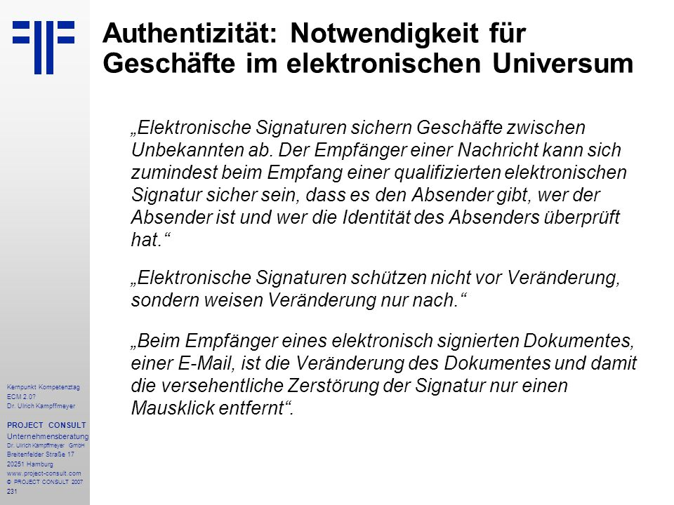 Authentizität: Notwendigkeit für Geschäfte im elektronischen Universum