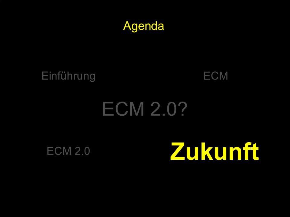 Zukunft ECM 2.0 Agenda Einführung ECM ECM 2.0 PROJECT CONSULT