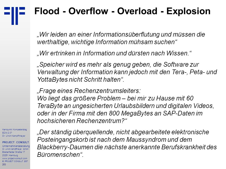 Flood - Overflow - Overload - Explosion