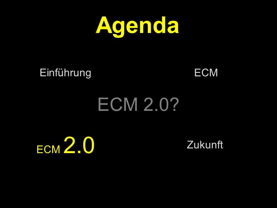 Agenda ECM 2.0 Einführung ECM ECM 2.0 Zukunft PROJECT CONSULT