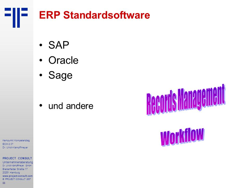 Records Management Workflow ERP Standardsoftware SAP Oracle Sage