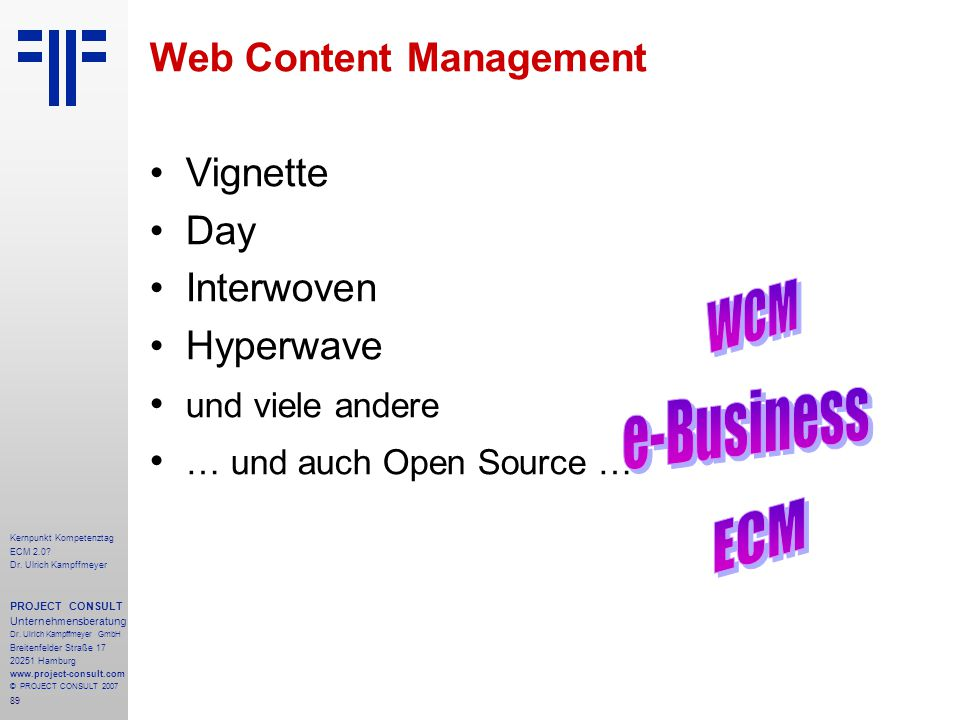 e-Business WCM ECM Web Content Management Vignette Day Interwoven