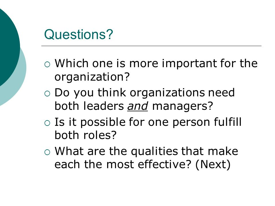 Questions Which one is more important for the organization