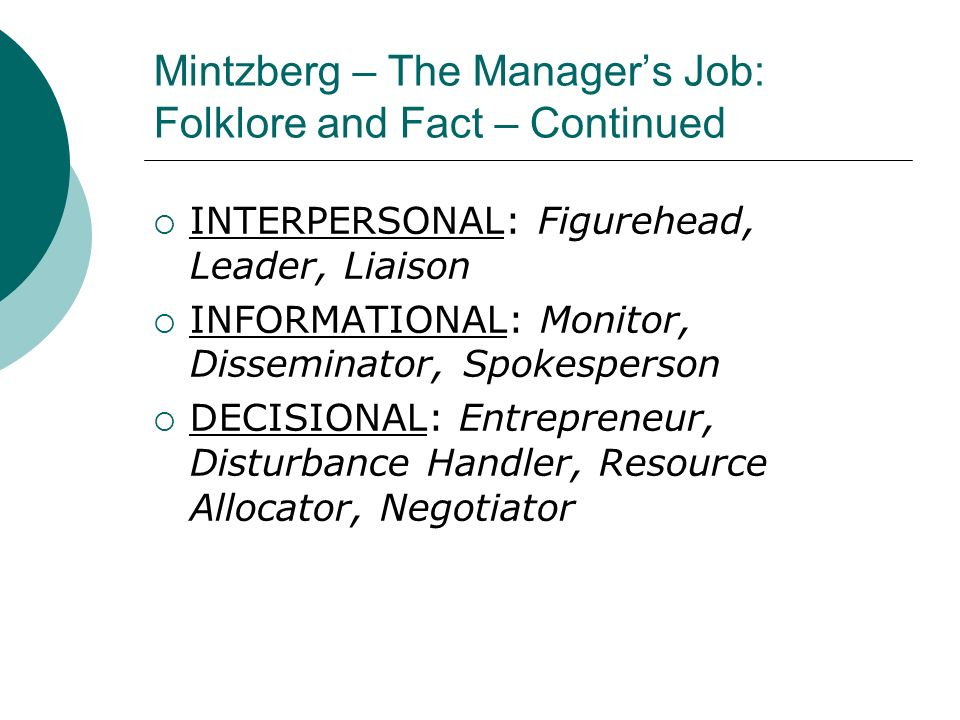 Mintzberg – The Manager's Job: Folklore and Fact – Continued