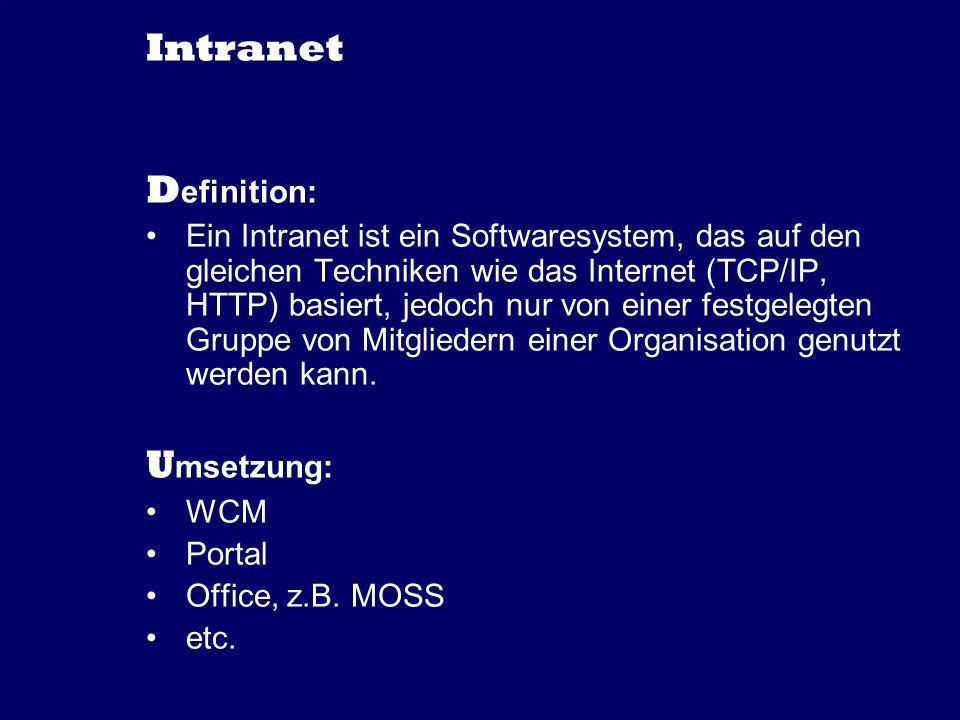Intranet Definition: Umsetzung: