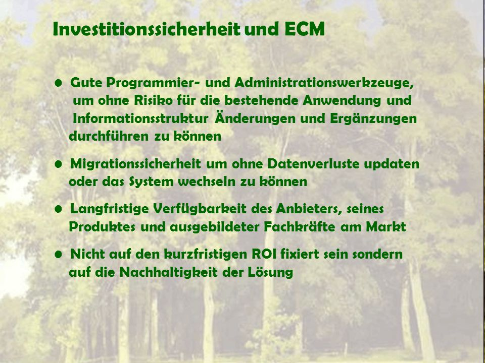 Investitionssicherheit und ECM