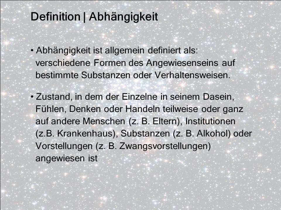 Definition | Abhängigkeit
