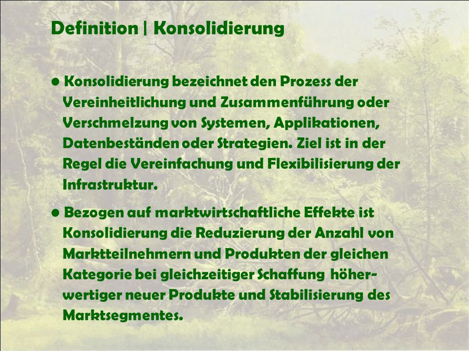 Definition | Konsolidierung