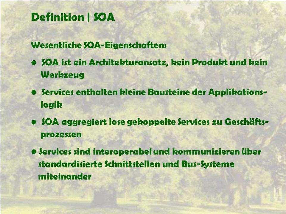 Definition | SOA Wesentliche SOA-Eigenschaften: