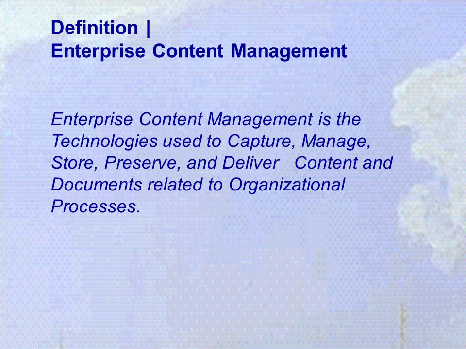 Definition | Enterprise Content Management