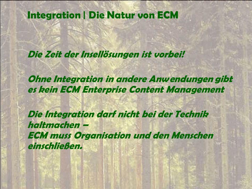 Integration | Die Natur von ECM