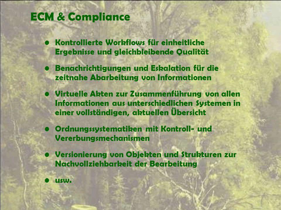 ECM & Compliance Kontrollierte Workflows für einheitliche Ergebnisse und gleichbleibende Qualität.